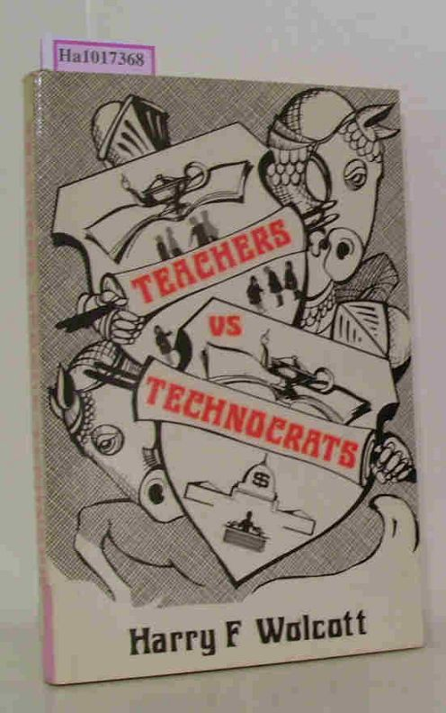 Teachers versus Technocrats. An Educational Innovation In Anthropological Perspective.