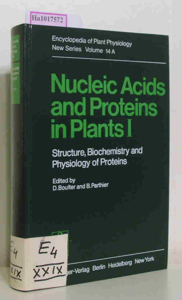 Nucleic Acids and Protein in Plants I: Structure, Biochemistry and Physiology of Proteins. ( = Encyclopedia of Plant Physiology/ New Series, Vol. 14 A) .