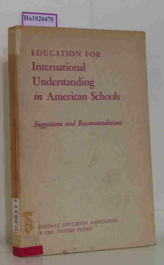Education for International Understanding in American Schools. Suggestions and Recommendations.