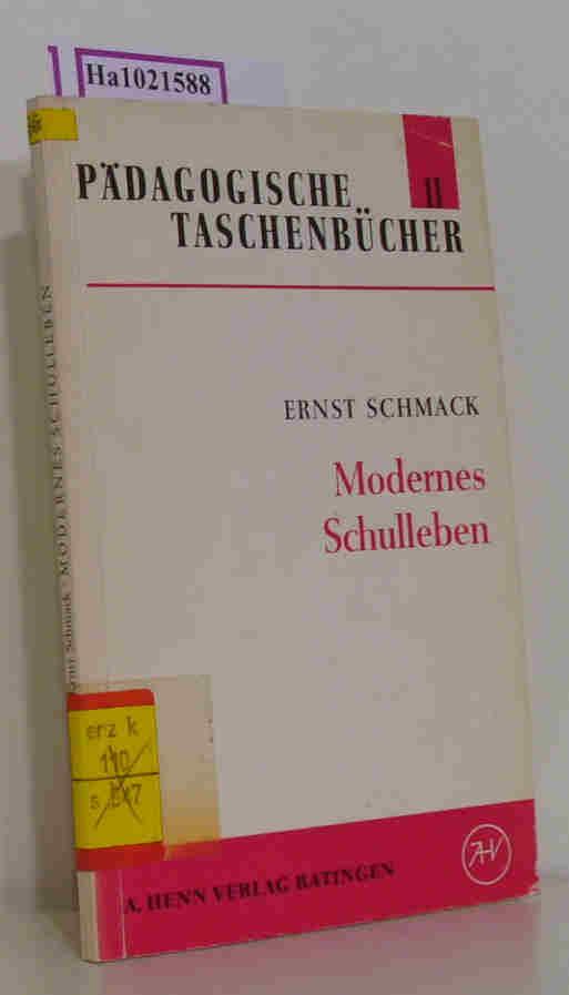 Modernes Schulleben. Begründung und Gestalt. ( = Pädagogische Taschenbücher, 11) .