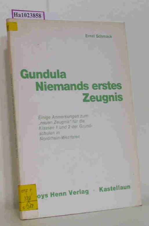 Gundula Niemands erstes Zeugnis. Einige Anmerkungen zum neuen Zeugnis für die Klassen 1 und 2 der Grundschulen in Nordrhein- Westfalen.