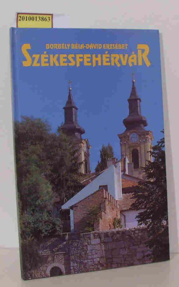 Székesfehérvár (in deutscher, englischer und ungarischer Sprache)