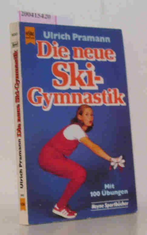 Die  neue Ski-Gymnastik Mit 100 Übungen