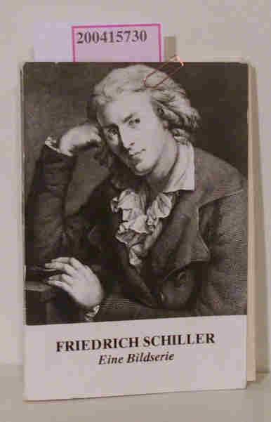 Friedrich Schiller Eine Bildserie