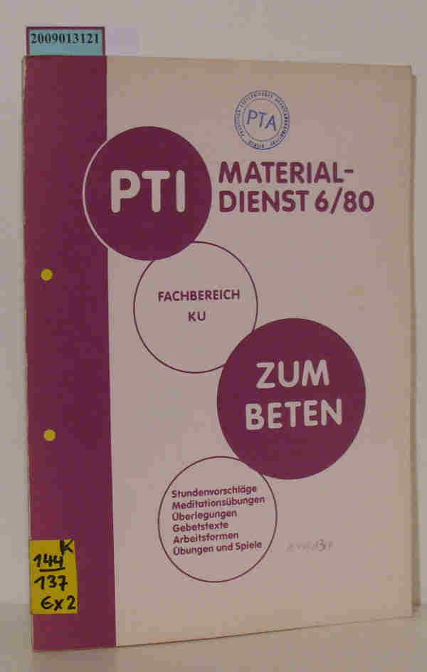 Materialdienst Konfirmandenunterricht 6/80 Zum Beten