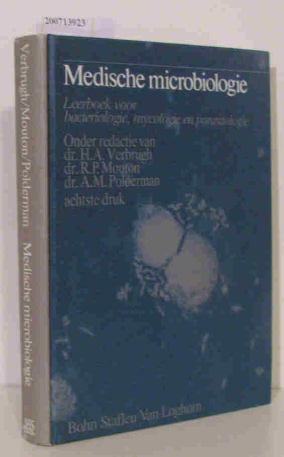 Medische microbiologie : leerboek voor bacteriologie, mycologie en parasitologie