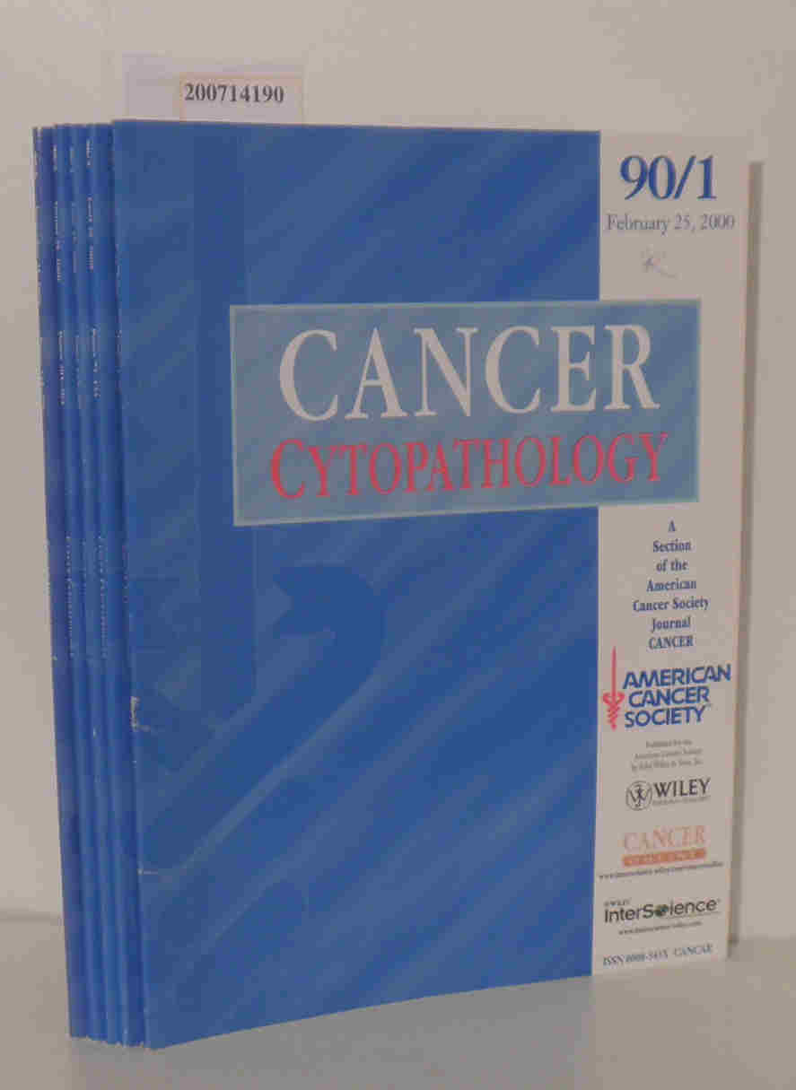 Cancer cytopathology, heft 90/1, 90/2, 90/3, 90/4 und 90/6 A Section of the American Cancer Society Journal Cancer