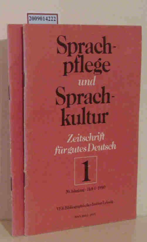 Sprachpflege und Sprachkultur 39. Jahrgang Heft1,2 Zeitschrift für gutes Deutsch