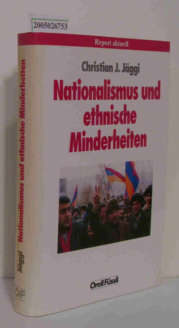 Nationalismus und ethnische Minderheiten