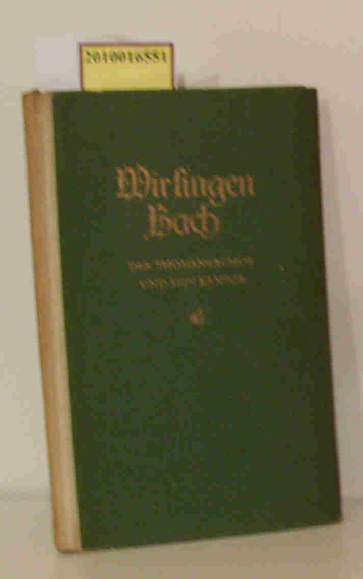 Wir singen Bach Der Thomanerchor u. s. Kantor / Lenka v. Koerber