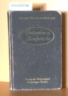 Schwester Theresia vom Kinde Jesu.  - Gedanken und Aussprüche 4. verbesserte und vermehrte Auflage