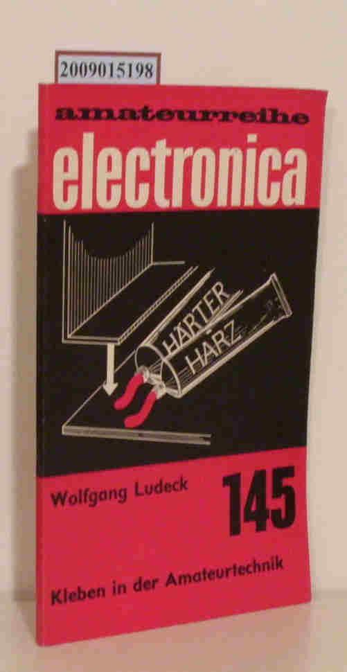 Kleben in der Amateurtechnik Wolfgang Ludeck