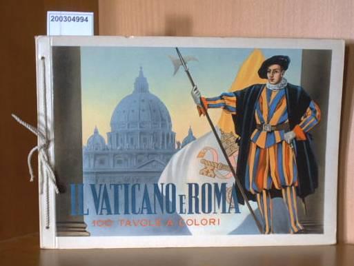 Il Vaticano e Roma - 100 Tavole A Colori