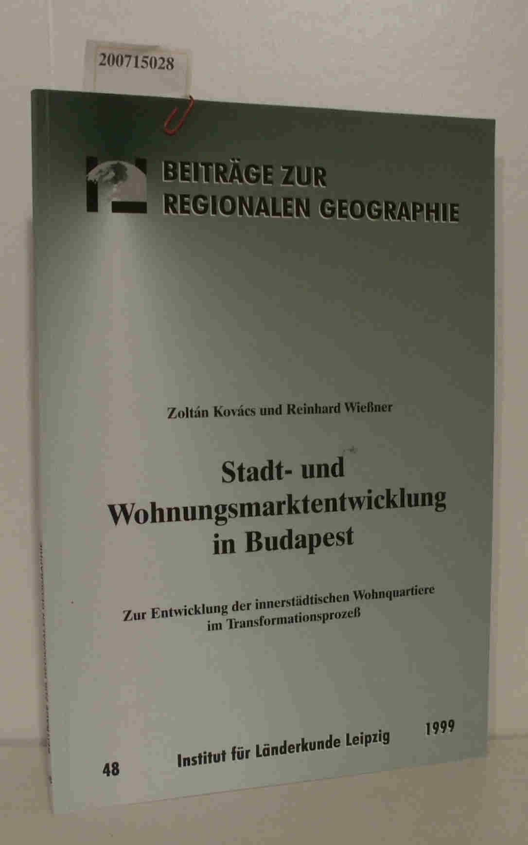 Stadt- u. Wohnungsmarktentwicklung in Budabest Zur Entwicklung der innerstädtischen Wohnquartiere im Transformationsprozeß.