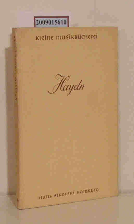 Joseph Haydn Leben u. Werk, f.d. Gegenwart dargest / Alfred Baresel