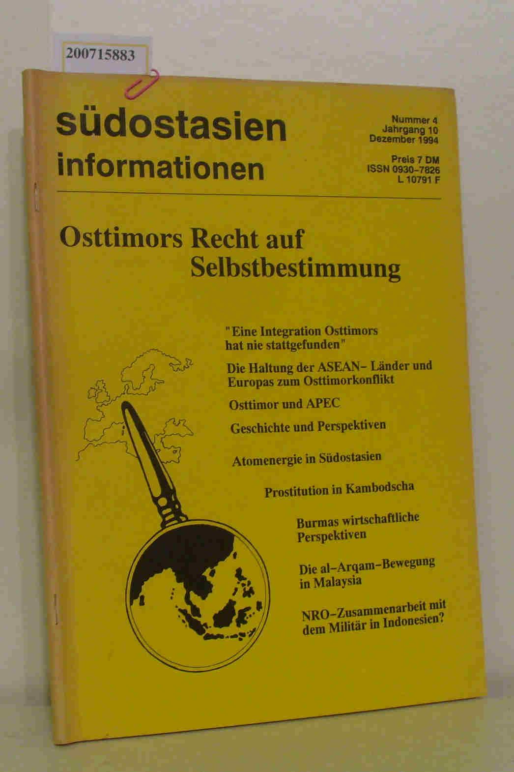Südostasien Information Nr. 4, Jhrgang 10, März 1994 Osttimors Recht auf Selbstbestimmung