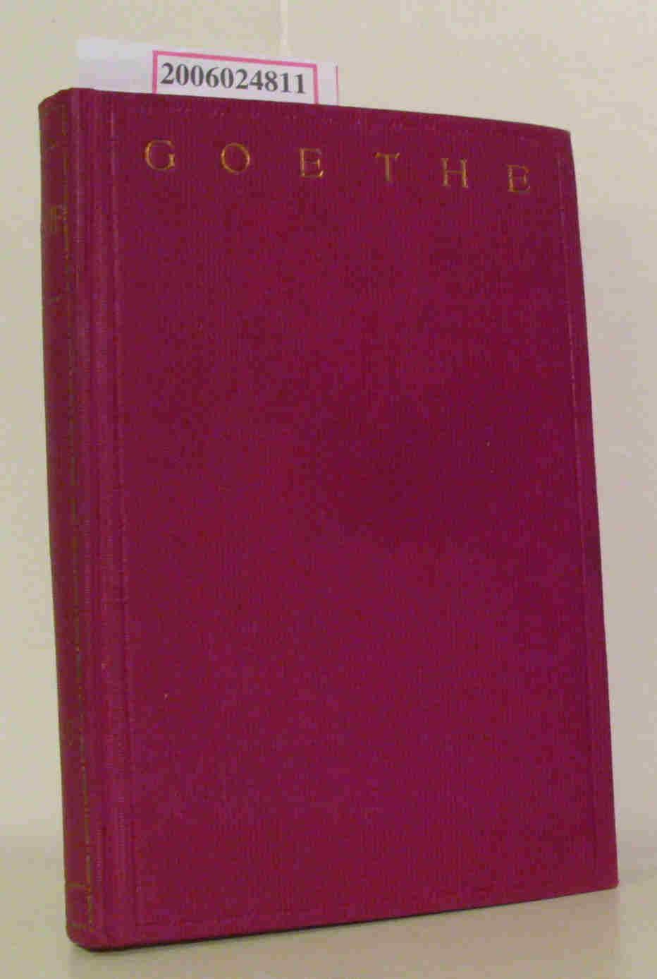 Goethes sämtliche Werke in fünfundvierzig Bänden 41. - 45. Band