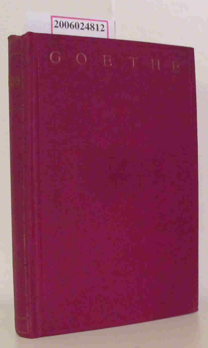 Goethes sämtliche Werke in fünfundvierzig Bänden 37. - 38. Band