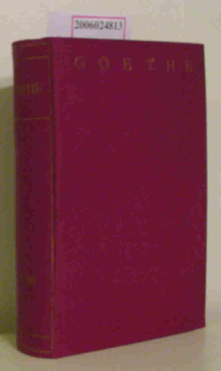Goethes sämtliche Werke in fünfundvierzig Bänden 33. - 36. Band