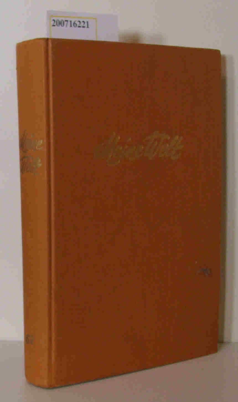 Meine Welt. Ein Jahrbuch für Mädchen 62. Band
