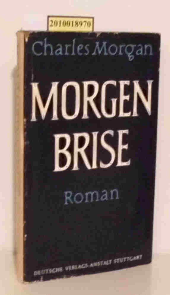 Charles Morgan: Morgenbrise Roman