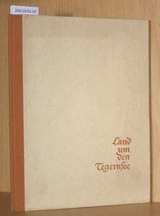 Land um den Tegernsee 1. Auflage
