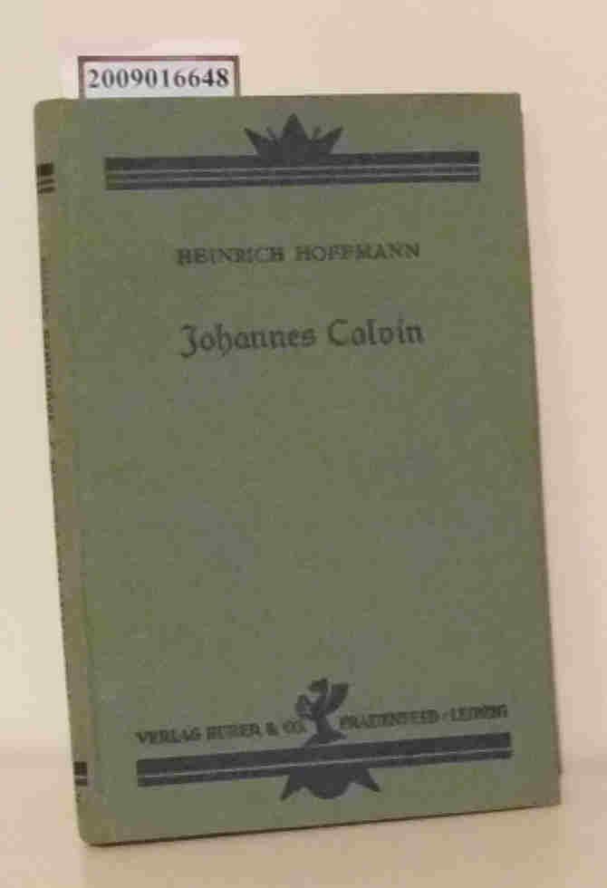 Johannes Calvin Heinrich Hoffmann