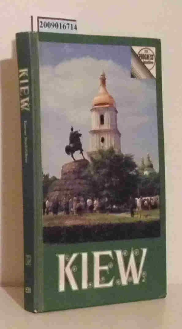 Kiew kurzer Stadtführer / G. Lewizki. [Aus d. Russ. von Vera Nowak]