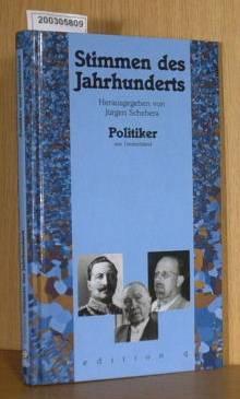 Hg Jürgen Schebera: Stimmen des Jahrhunderts - Poliker aus Deutschland