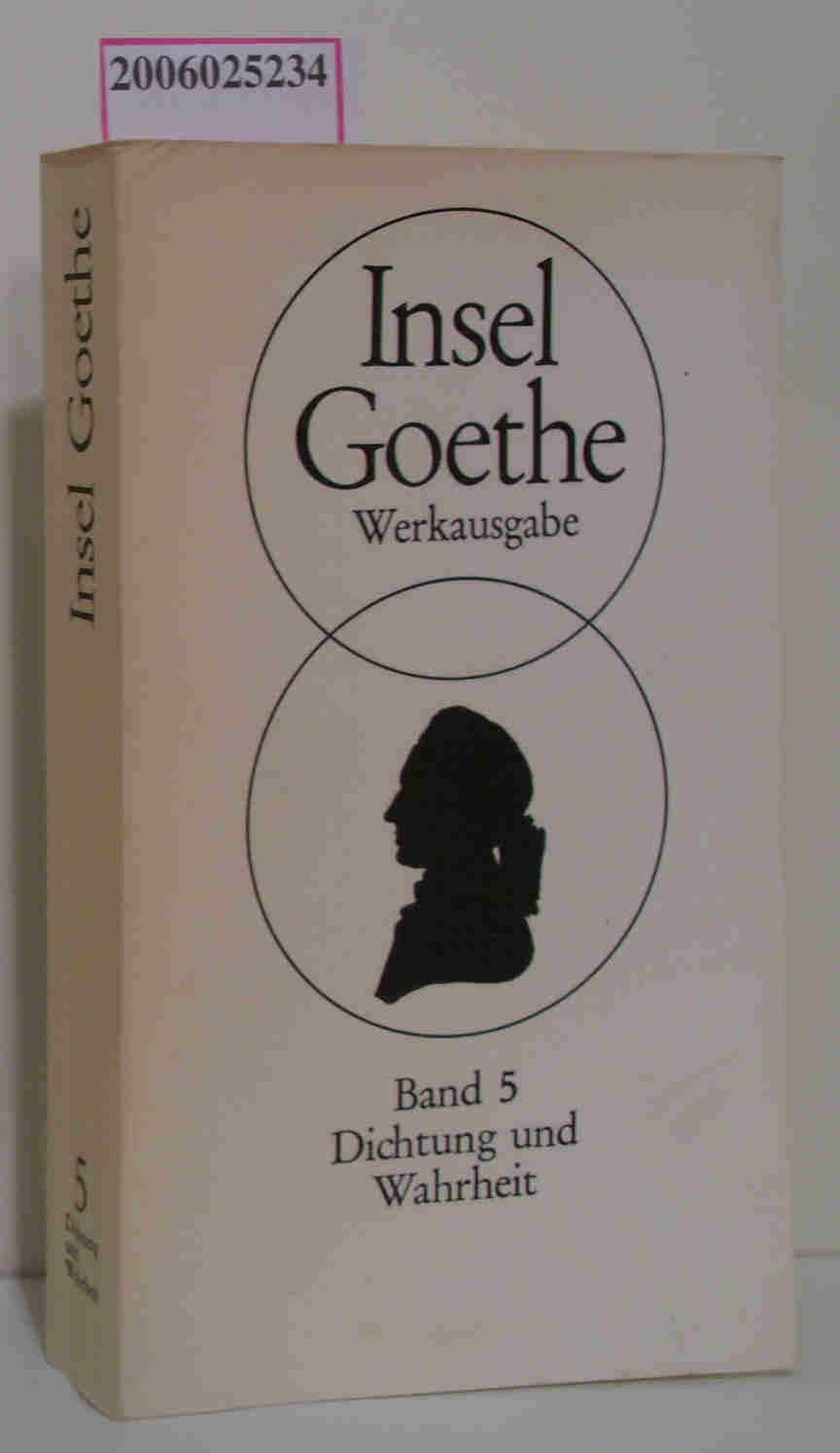 Goethe Werkausgabe Band 5 Dichtung und Wahrheit