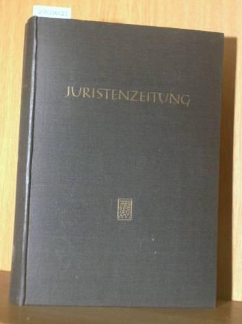 Juristenzeitung 1962 - 17. Jahrgang der Deutschen Rechts-Zeitschrift und der Süddeutschen Juristen-Zeitung