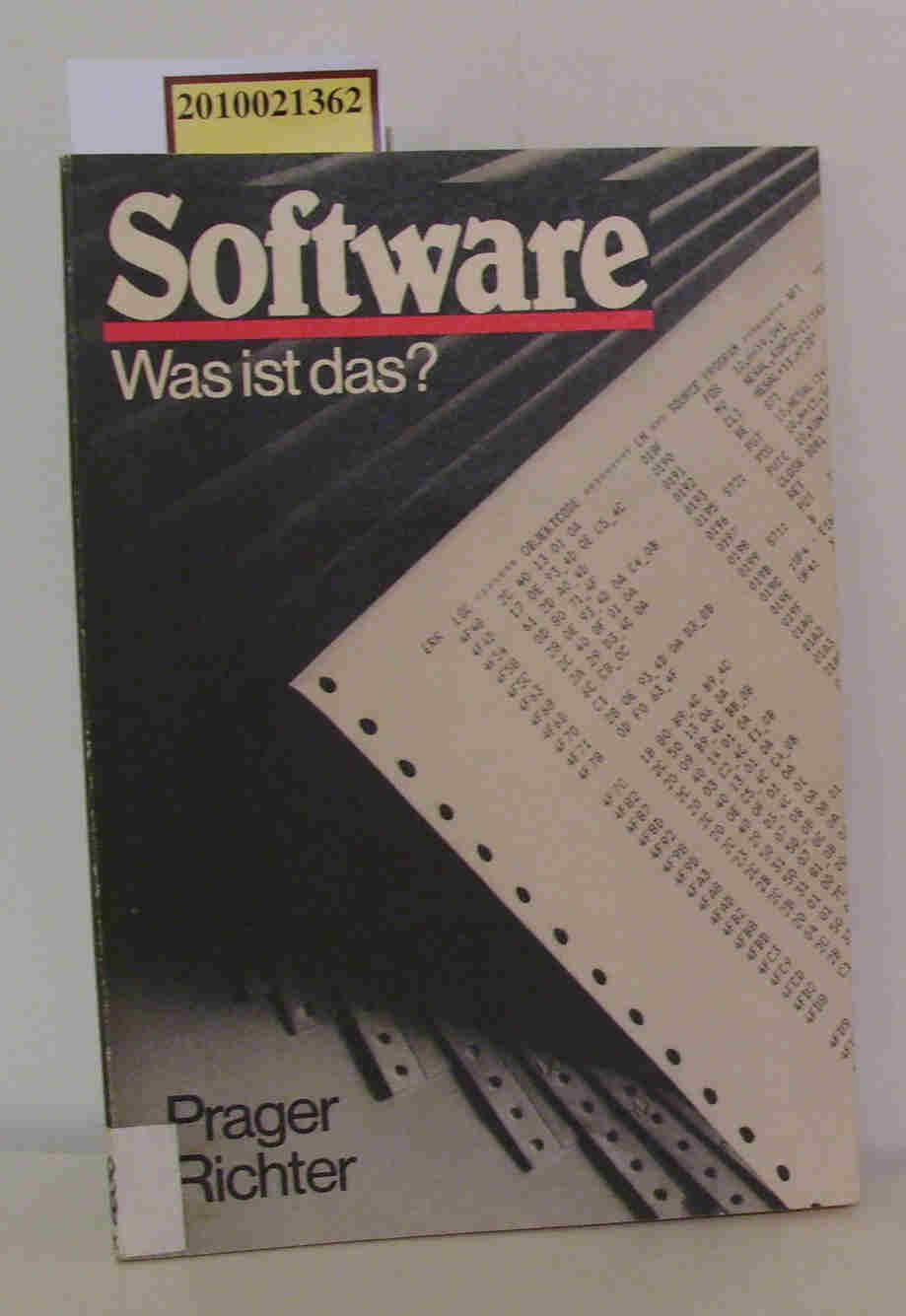 Prager,  Eberhard   Richter, Evelyn: Software Was ist das? / Eberhard Prager   Evelyn Richter