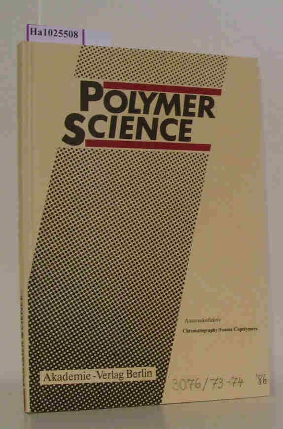 Autorenkollektiv: Chromatography/Foams/Copolymers.