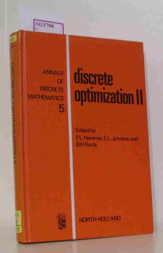 Descrete Optimization II. Proceedings of the Advanced Research Institute on Discrete Optimization and Systems Applications of the Systems Science Panel of NATO and of the Discrete Optimization Symposium. (=Annals of the Discrete Mathematics, 5).