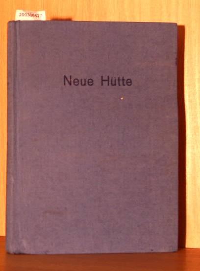 Neue Hütte 1960 Zeitschrift für Entwicklung, Gewinnung, Umformung und Prüfung Metallischer Werkstoffe Jahrgang 1960