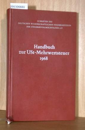 Handbuch zur USt.-Mehrwertsteuer 1968.