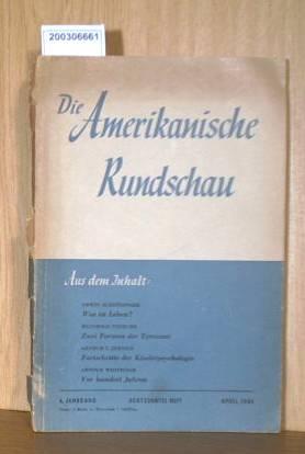 Die Amerikanische Rundschau - 4. Jahrgang / Achtzehntes Heft / April 1948