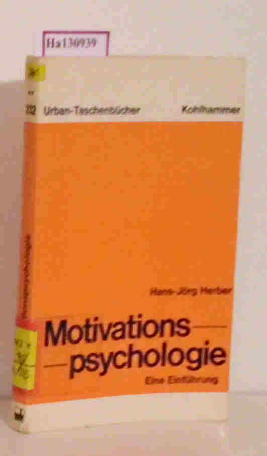 Motivationspsychologie. Eine Einführung.