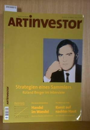 Artinvestor Heft Nr. 03/2003 Beiträge: Strategien eines Sammlers - Roland Berger im Interview