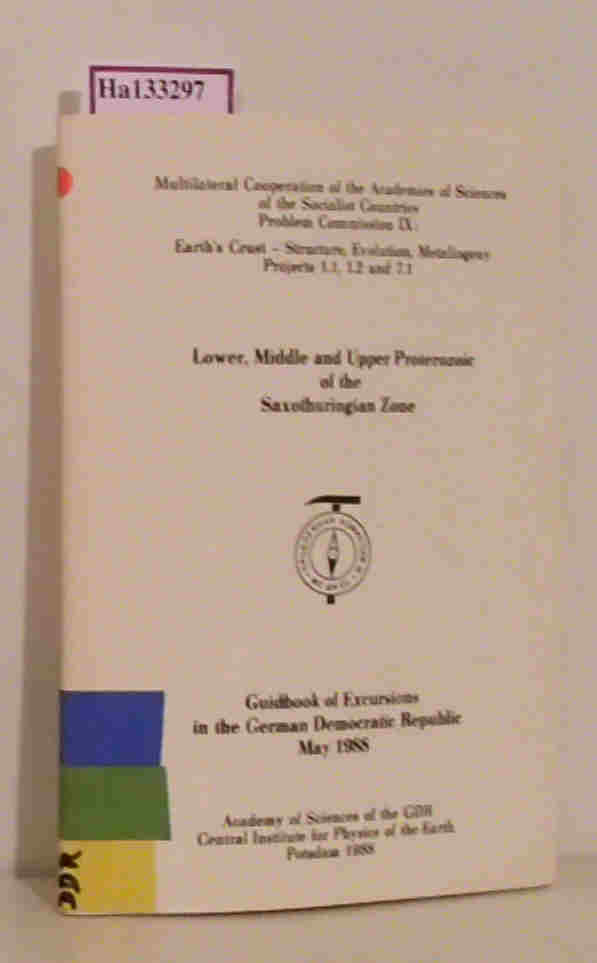 Neumann,  Werner (ed.): Lower, Middle and Upper Proterozoic of the Saxothuringian Zone. Guidebook of Excursions in the German Democratic Republic. Multilateral Cooperation of the Academies of Sciences of the Socialist Countries. Problem Commission IX: Earth's Crust - Structure,