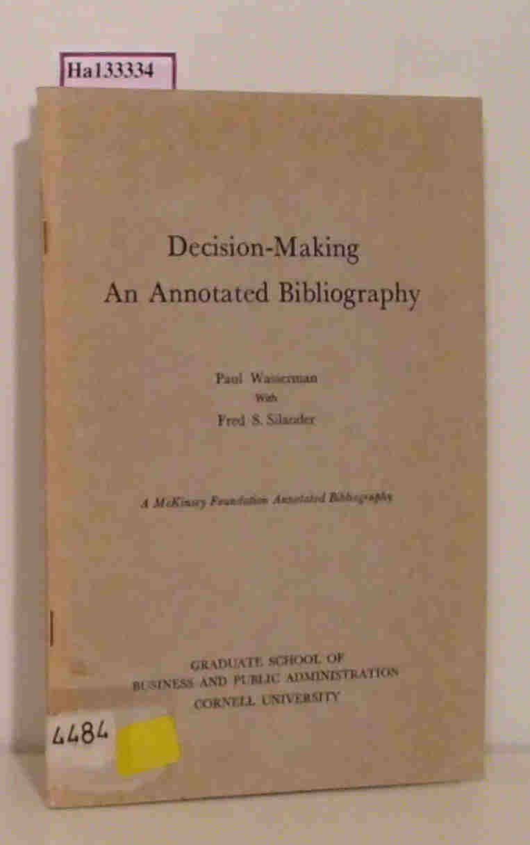 Decision-Making An Annotated Bibliography. A McKinsey Foundation Annotated Bibliography.