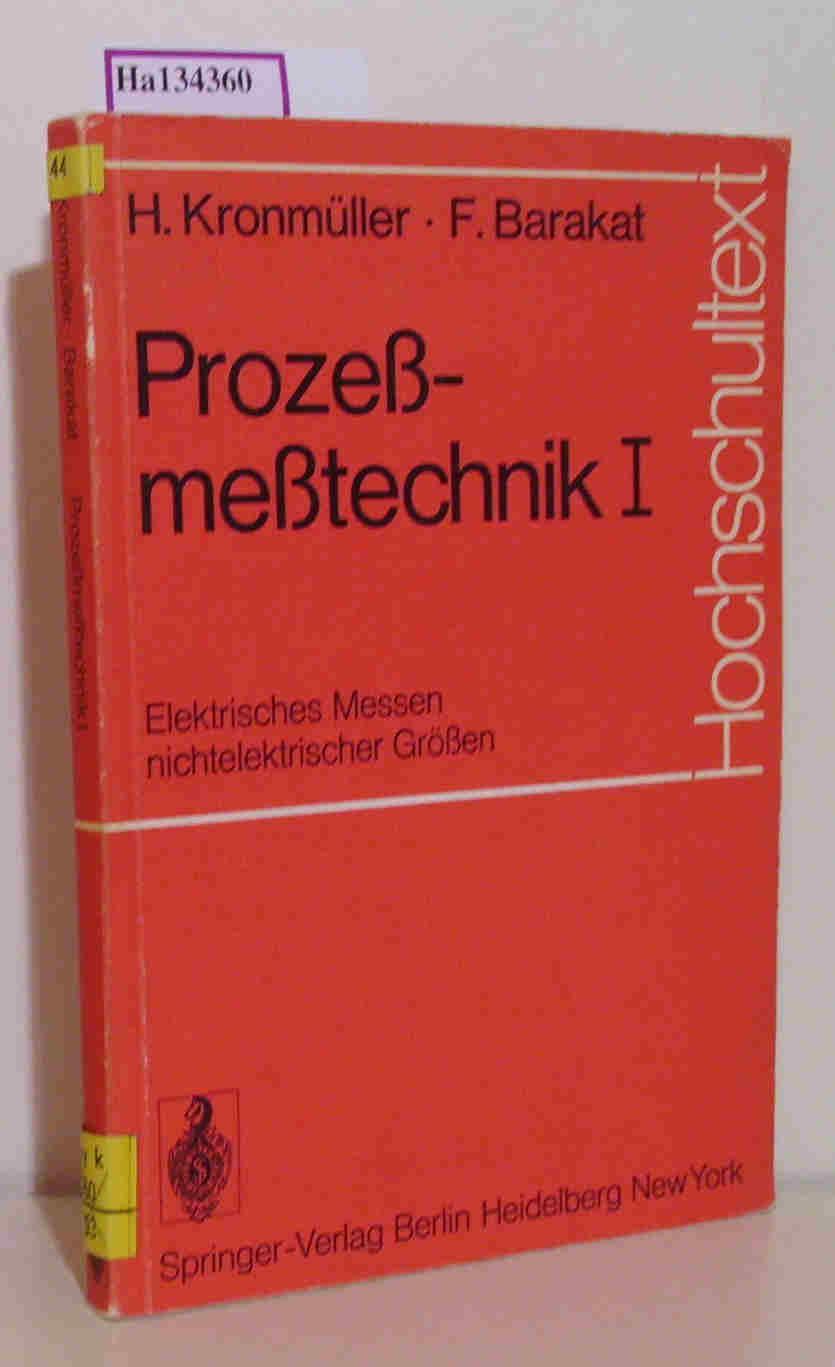 Prozeßmeßtechnik I: Elektrisches Messen nichtelektrischer Größen. ( Hochschultext) .