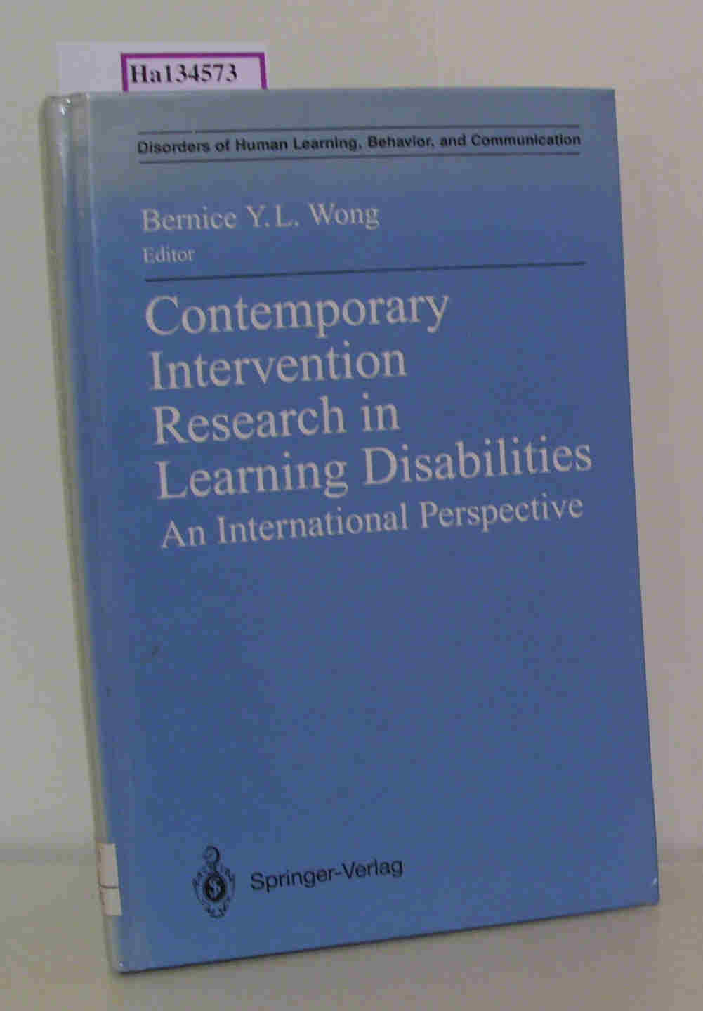 Contemporary Intervention Research in Learning Disabilities. An International Perspective. (Disorders of Human Learning, Behavior, and Communication).