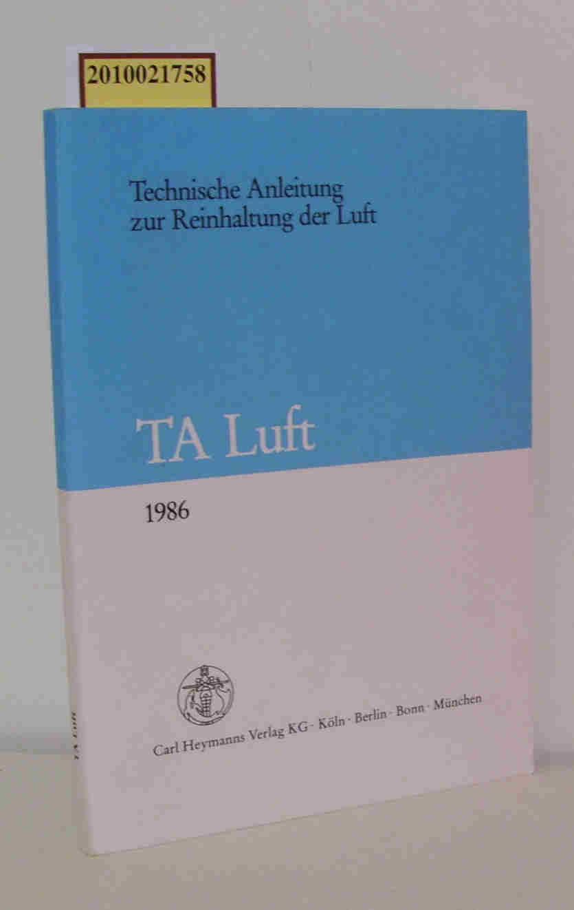 Technische Anleitung zur Reinhaltung der Luft TA Luft vom 27. Februar 1986