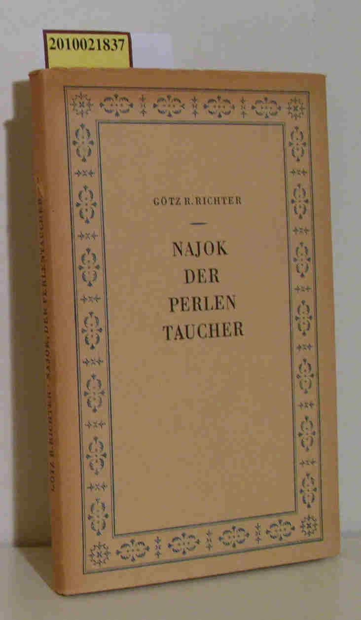 Najok, der Perlentaucher 2 Erzählungen / Götz R. Richter