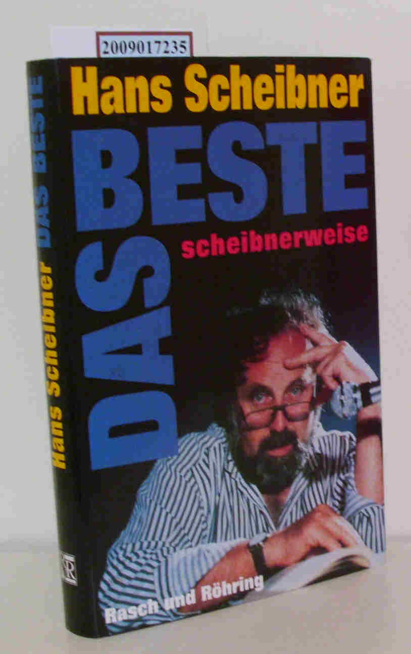 Das  Beste scheibnerweise / Hans Scheibner