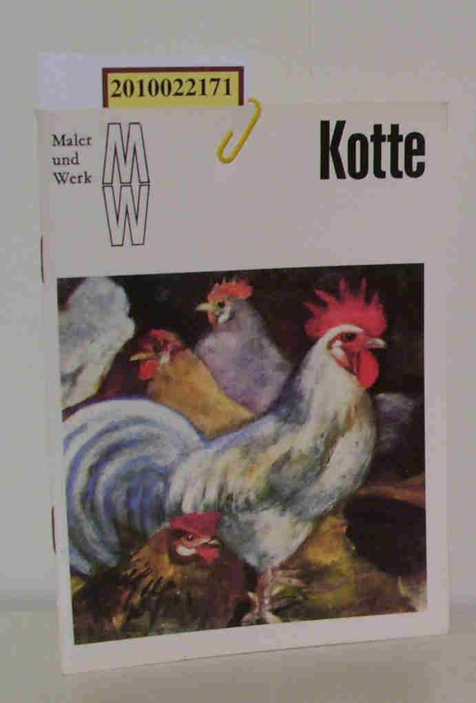 Kotte Maler und Werk