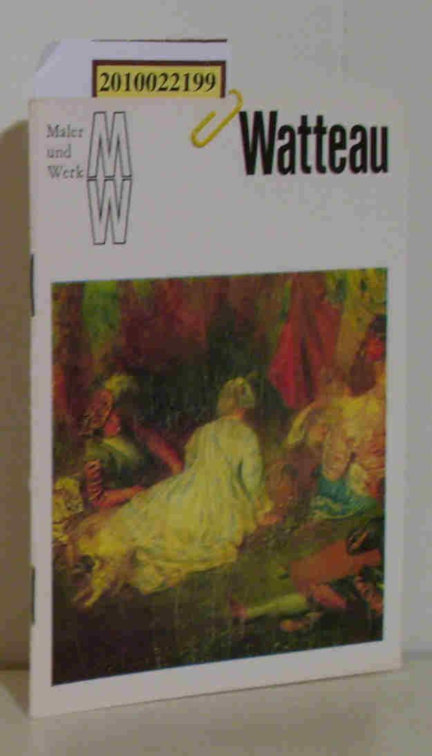 Watteau Maler und Werk