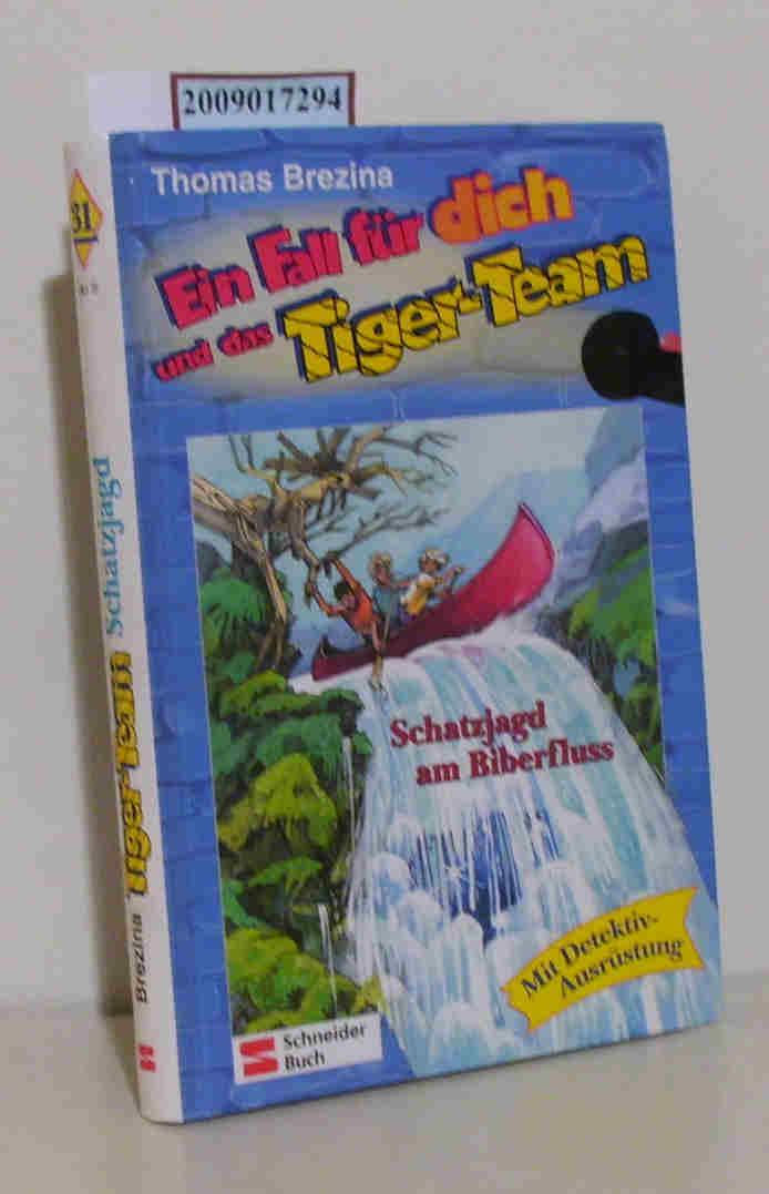 Ein Fall für dich und das Tiger-Team Fall 31.,  Schatzjagd am Biberfluss