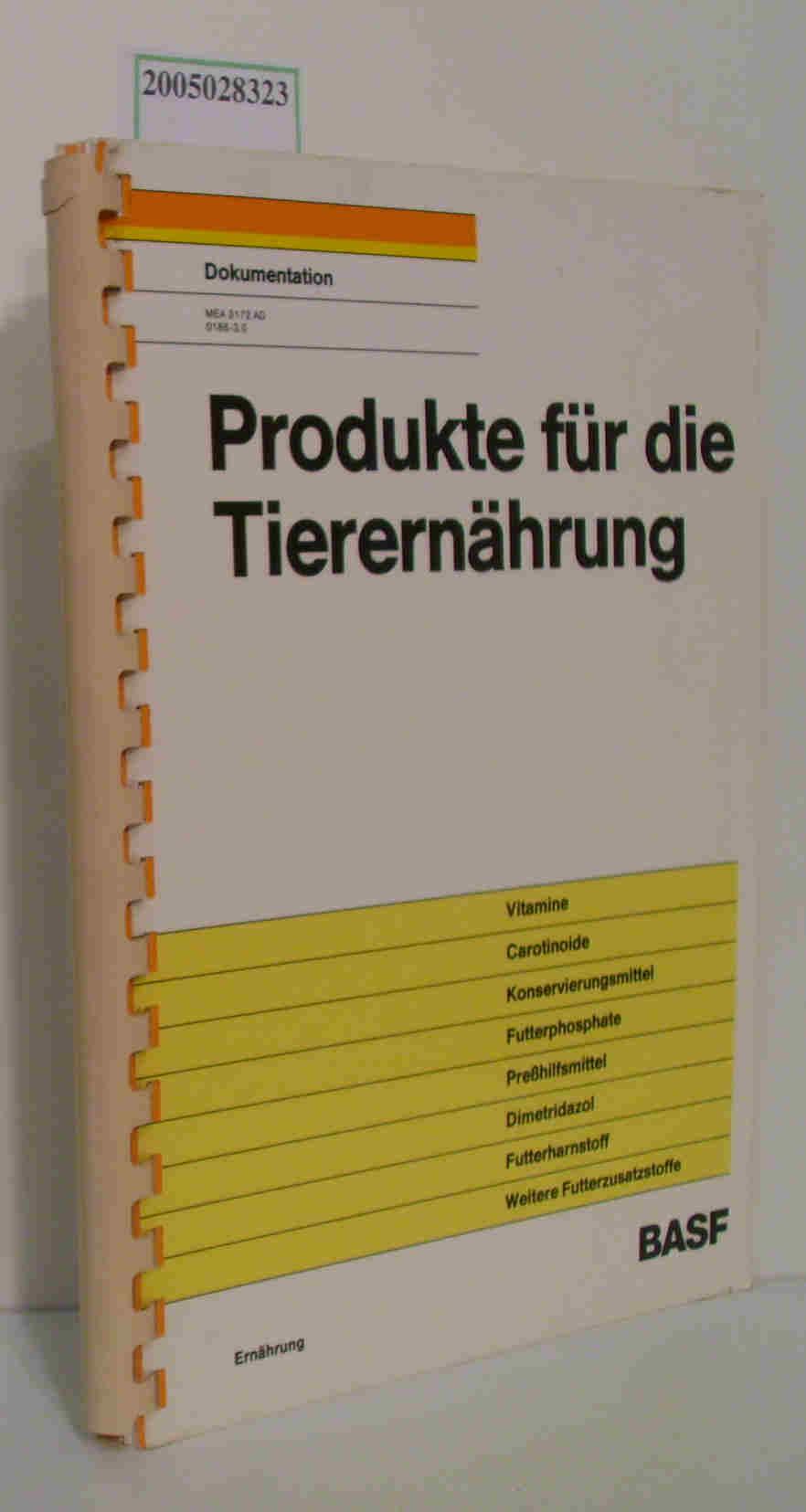 Produkte für die Tierernährung Dokumentation